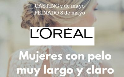CERRADO || CASTING PELUQUERÍA – Chicas con melena muy larga color claro o mechas claras