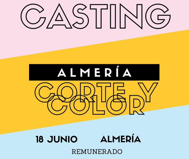 CERRADO — Casting CORTE & COLOR – Almería