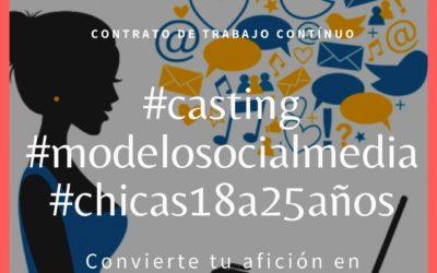 CERRADO — #CASTING #chicasocialmedia – CHICAS DE 18 A 25 AÑOS
